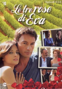 Rózsák harca sorozat (Le tre rose di Eva)