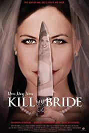 Megszállott szerelem LETÖLTÉS INGYEN - ONLINE (You May Now Kill the Bride)
