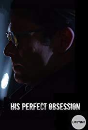 Végzetes rögeszme LETÖLTÉS INGYEN - ONLINE (His Perfect Obsession)