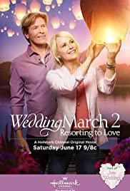 Oltári menet 2. LETÖLTÉS INGYEN - ONLINE (Wedding March 2: Resorting to Love)