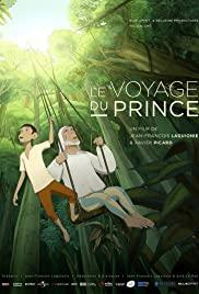 A herceg utazása LETÖLTÉS INGYEN - ONLINE (Le voyage du prince)