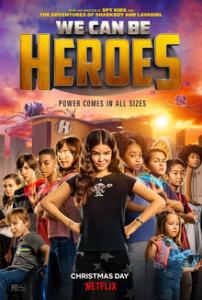 Mindenkiből lehet hős LETÖLTÉS INGYEN - ONLINE (We Can Be Heroes)